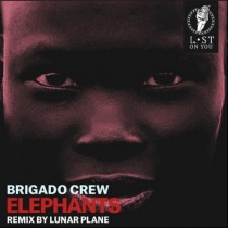 Brigado Crew & Crisstiano 'Elephantz EP' (Lost On You)